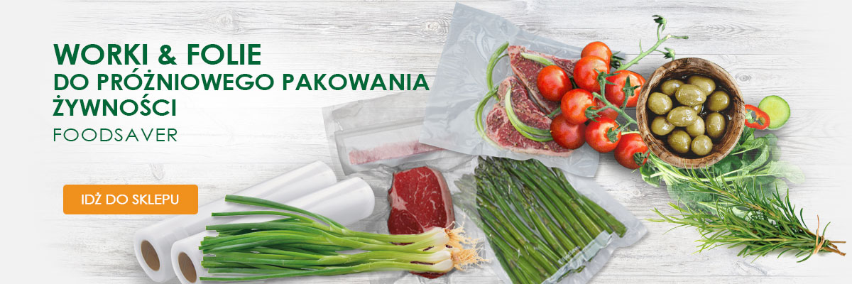 akcesoria worki i folie foodsaver
